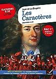 Les Caractères, livres V à XI (Bac 2022, 1re G & 1re T) Suivi des parcours « La comédie sociale » et « Peindre les hommes »