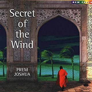 Secret Of The Wind Jazz Fusion/Lounge/New Age/World Music Prem Joshua