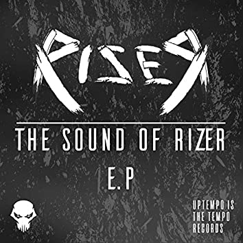 The Sound of Rizer