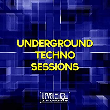 Underground Techno Sessions