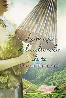 La mujer del cultivador de té (Alianza Literaria (AL)) PDF EPUB Gratis descargar completo