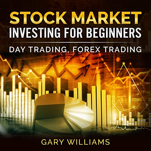 Stock Market Investing for Beginners: Day Trading, Forex Trading Titelbild