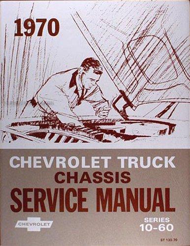 1970 CHEVROLET PICKUP & TRUCKS REPAIR SHOP & SERVICE MANUAL - INCLUDES: 10-60 Series, Blazer, Suburban, Panel. 70