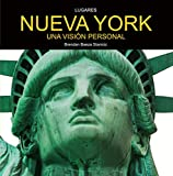 NUEVA YORK.: Una visión personal.