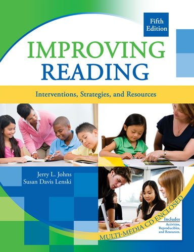 Improving Reading: Interventions, Strategies, and...