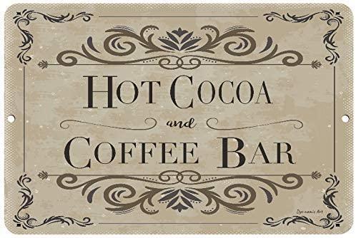 Hot Cocoa Coffee Bar Metal Sign 8 x 12 Use Indoor//Outdoor Coffee Shop Makes Great Cafe Durable Metal Sign and Home Decor Under $20
