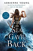 The Girl the Sea Gave Back (Sky and Sea, 2)
