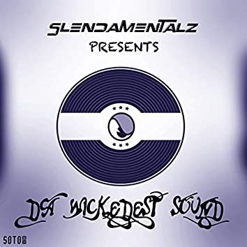 Da Wickedest Sound