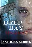 Deep Bay Vengeance - A Christian Mystery Suspense