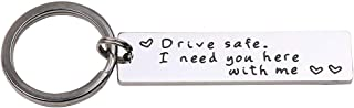 Gifts Of Love Drive Safe I Need You Here With Me Keychain For Boyfriend Husband