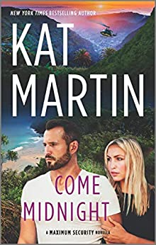 Come Midnight (Maximum Security) by [Kat Martin]