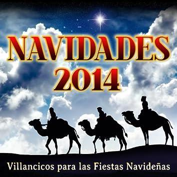 Navidades 2014. Villancicos para las Fiestas Navideñas