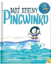 BĄDŹ DZIELNY PINGWINKU wyd.3