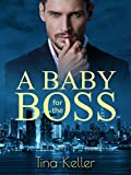 A Baby for the Boss