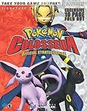 Pokemon Colosseum Official Strategy Guide (Signature (Brady))