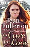 No Cure for Love (East End Nolan Family series) (English Edition)