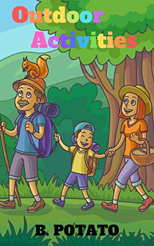 Outdoor  Activities: Book for Kids Age 2-7, Boys or Girls,and Preschool Prep , Kindergarten,1st Grade Activity Learning (English Edition)