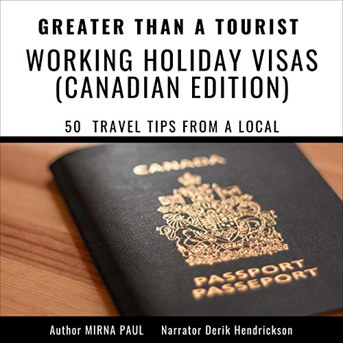 『Greater than a Tourist - Working Holiday Visas: Canadian Edition』のカバーアート