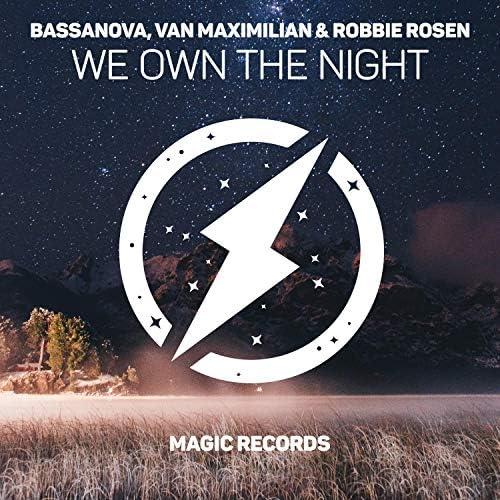 Bassanova, Van Maximilian & Robbie Rosen