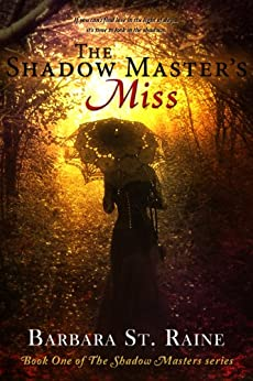 [Barbara St. Raine]のThe Shadow Master's Miss: Historical Paranormal Romance (The Shadow Masters series Book 1) (English Edition)