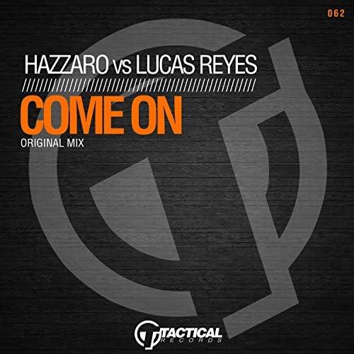 Hazzaro & Lucas Reyes