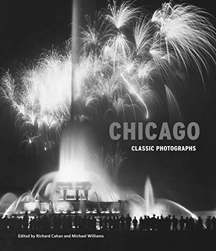 Chicago: Classic Photographs