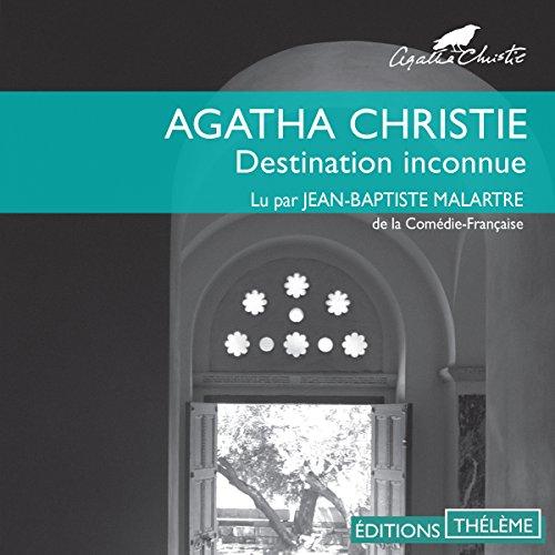 Destination inconnue audiobook cover art