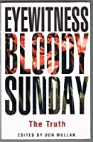 Eyewitness Bloody Sunday