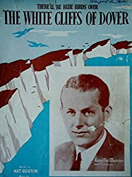 There\'ll Be Blue Birds Ovet: The White Cliffs of Dover