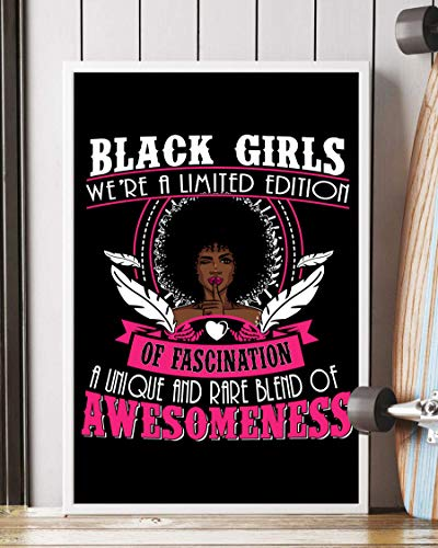 NUCOVASUTEE Black Girls We 're of Fascination A Unique And Rare Blend Of Awesomeness, Black Girl, Black Queen Black Girl Magic, Black Women Poster (40,64 x 60,96 cm)