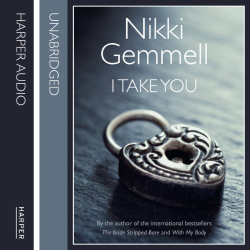 I Take You                   By:                                                                                                                                 Nikki Gemmell                               Narrated by:                                                                                                                                 Sarah Feathers                      Length: 5 hrs and 42 mins     Not rated yet     Overall 0.0