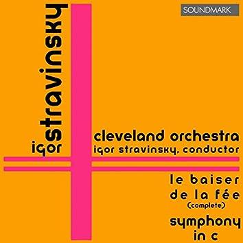 Stravinsky: Le Baiser de la Fée, Symphony in C