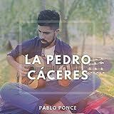La Pedro Caceres (Cover) [Explicit]