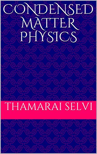 Condensed Matter Physics (English Edition)