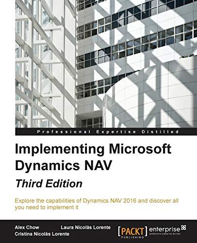Implementing Microsoft Dynamics NAV - Third Edition (English Edition): Implementing Microsoft Dynamics NAV 2016