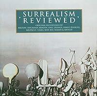 Surrealism Reviewed