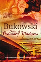 Tales of Ordinary Madness by Charles Bukowski (7-Feb-2008) Paperback