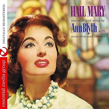 Hail Mary With Ann Blyth (Digitallty Remastered) - EP