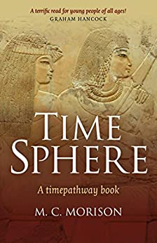 Time Sphere: A Timepathway Book by [Murray C. Morison]