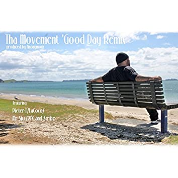 Good Day (feat. Pieter T, LaCoco, Mr. Sicc, PNC, Scribe) [Remix]