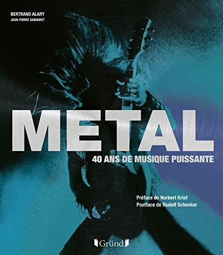 Metal, 40 ans de...