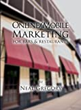 Online / Mobile Marketing for Bars and Restaurants (English Edition)