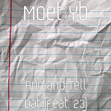 Run and Tell Dat (feat. 23)