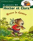 Hector et Clara, Tome 1 - Hector le castor