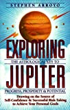 Exploring Jupiter: Astrological Key to Progress, Prosperity & Potential
