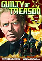 GUILTY OF TREASON (1949)