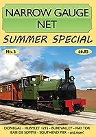 Narrow Gauge Net Summer Special