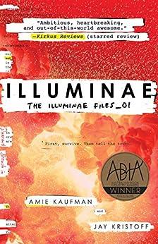 Illuminae: The Illuminae Files_01 by [Amie Kaufman, Jay Kristoff]