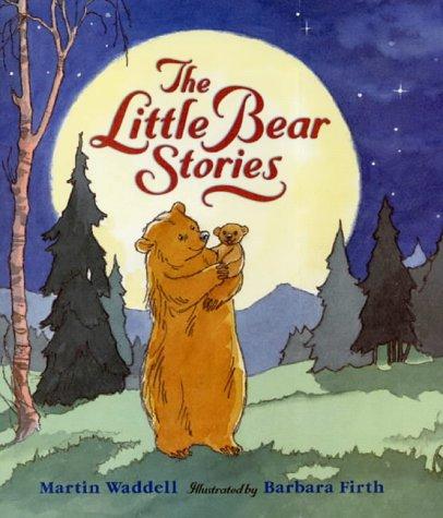 The Little Bear Stories Big Bear Little Bear