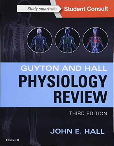 Guyton & Hall Physiology Review, 3e [Lingua inglese]